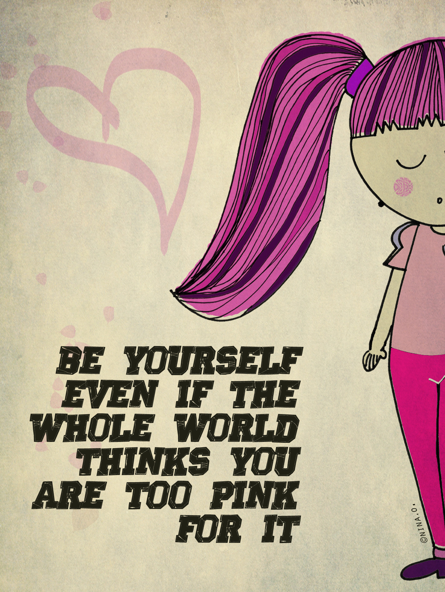 be yourself even if the nina project